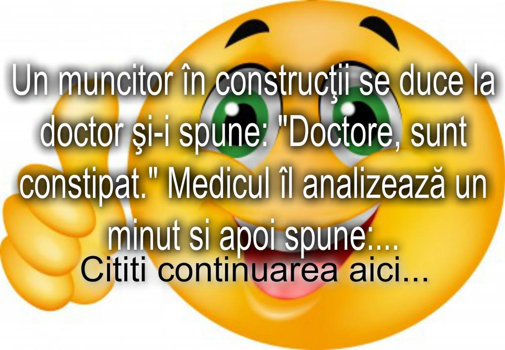 Bancul zilei :) Muncitorul constipat la doctor…