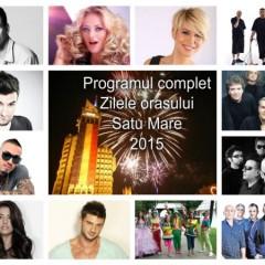 Programul complet al Zilelor orasului Satu Mare, editia XIX-a 2015