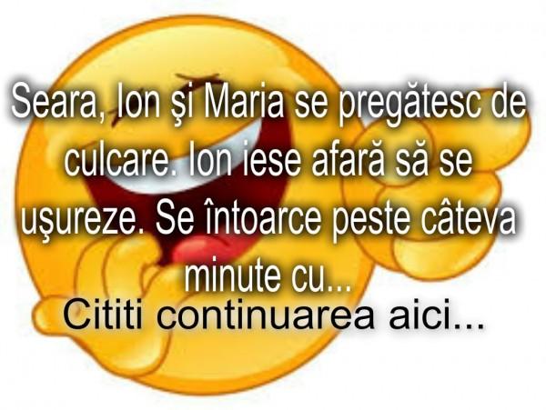 Bancul zilei :) Ion si Maria inainte de culcare…