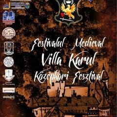 """Programul Festivalului Medieval """"Villa Karul"""" din Carei"""