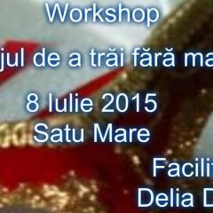 """Workshop """"Curajul de a trai fara masca"""""""