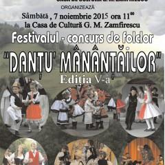 """FESTIVALUL CONCURS DE FOLCLOR """"DANŢU' MÂNÂNŢĂILOR"""" la cea de-a V- a editie"""