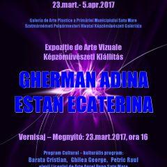 INVITATIE – Vernisaj expozitie de arte vizuale al artistilor plastici satmareni, Gherman Adina si Estan Ecaterina