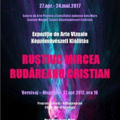 INVITATIE – Vernisaj expozitie de arte vizuale al artistilor plastici satmareni, Rustiuc Mircea si Rudareanu Cristian
