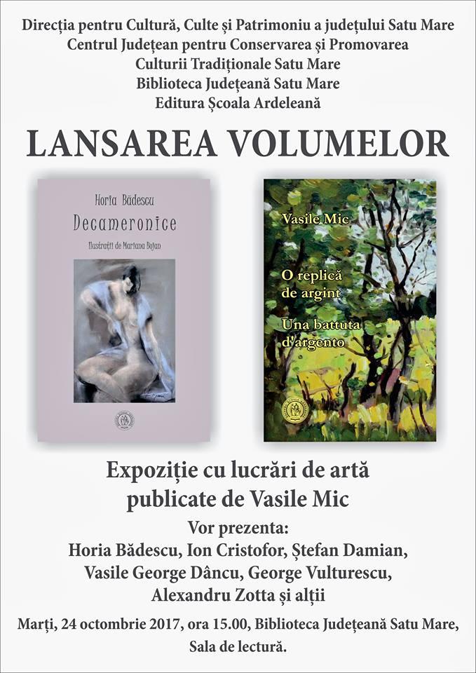 Horia Bădescu și Vasile Mic își lansează cele mai recente apariții editoriale la Biblioteca Județeană Satu Mare