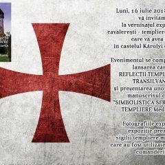 Vernisajul miniexpozitiei, cavaleresti templiere si teutone la Castelul Karolyi