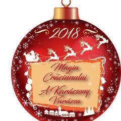 """Cea de-a douăsprezecea ediție a Festivalului de Crăciun """"Magia Crăciunului"""