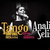 Eveniment! Tango simfonic cu Analia Selis la Satu Mare