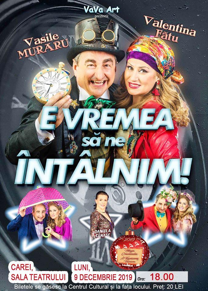 """Spectacol extraordinar de varietăți: """"E vremea să ne întâlnim!"""" cu Vasile Muraru și Valentina Fătu la Carei"""