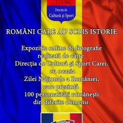 """EXPOZIȚIE VIRTUALĂ """"ROMÂNI CARE AU SCRIS ISTORIE"""", dedicată Zilei Naționale a României"""