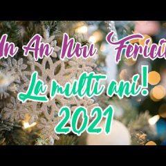 Mesaje de Anul Nou 2021! La mulți ani!